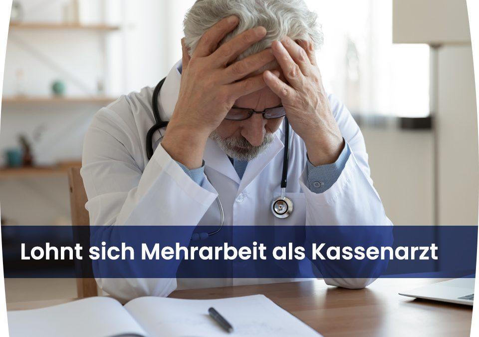 Mehrarbeit als Kassenarzt